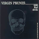 Virgin Prunes - Sons Find Devils