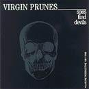 Virgin Prunes - Sons Find Devils