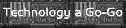 Technology a Go-Go