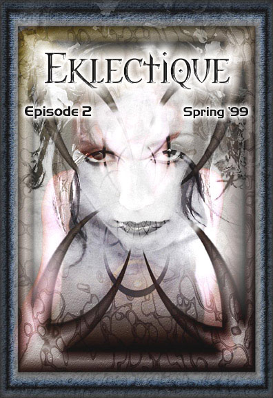 Eklectique Cover Art Issue 2, click to enter.